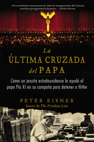 La última cruzada del Papa (The Pope's Last Crusade - Spanish Edition)
