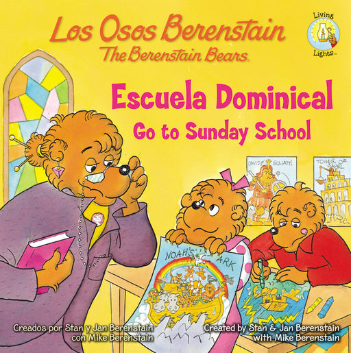 Los Osos Berenstain van a la escuela dominical / Go to Sunday School