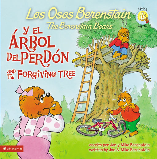 Los Osos Berenstain y el árbol del perdón / and the Forgiving Tree