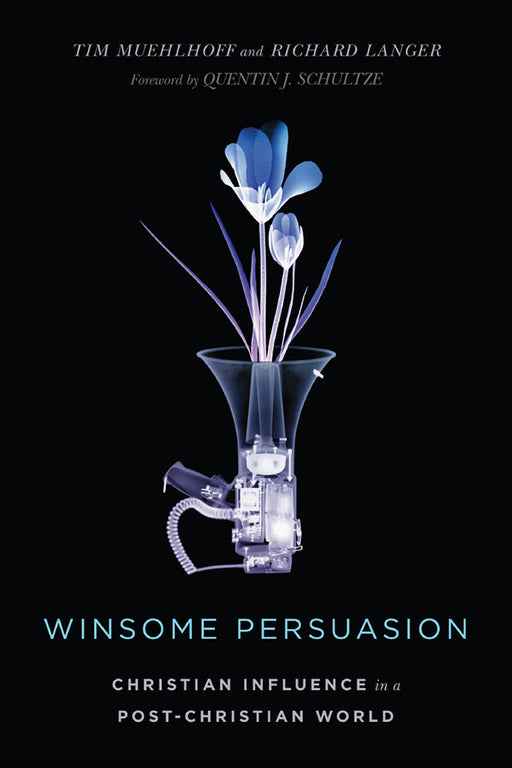 Winsome Persuasion