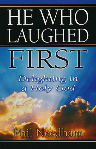 He Who Laughed First