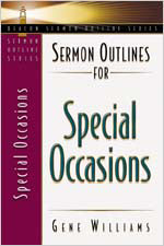 Sermon Outlines for Special Occasions