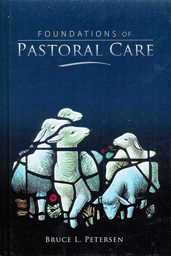 Foundations of Pastoral Care