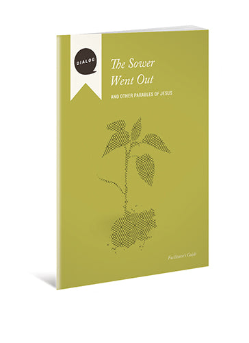 Sower Went Out, The Facilitator's Guide