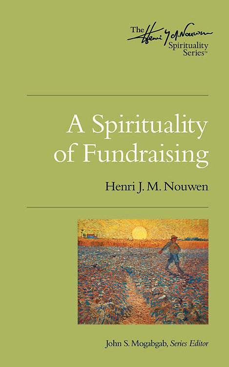 A Spirituality of Fundraising