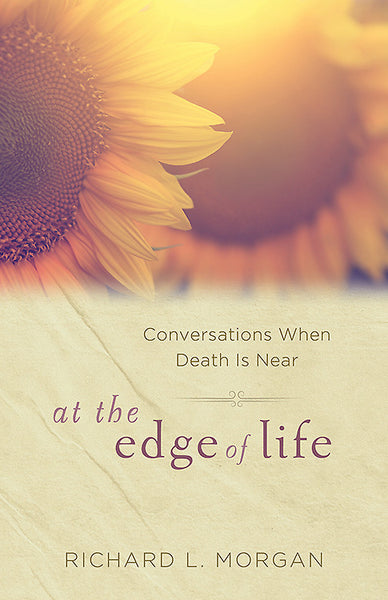 At the Edge of Life