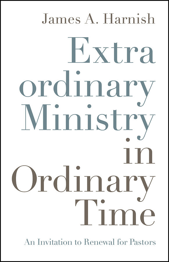 Extraordinary Ministry in Ordinary Time