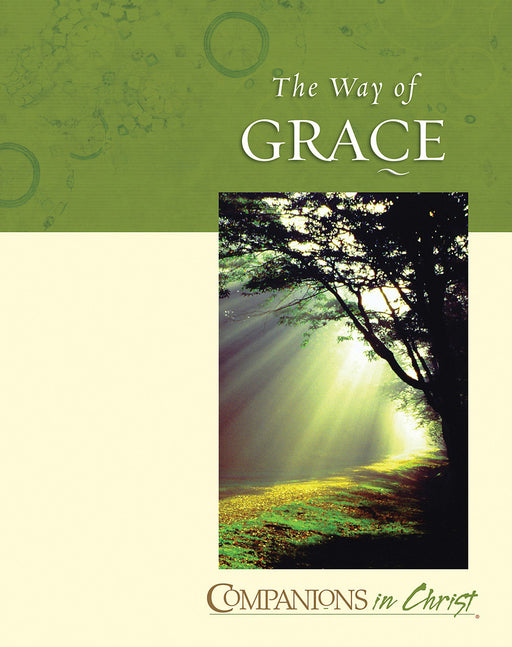Companions in Christ: The Way of Grace - Participant's Book