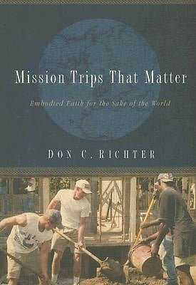 Mission Trips That Matter