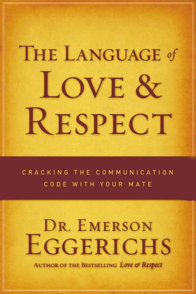 The Language of Love and Respect