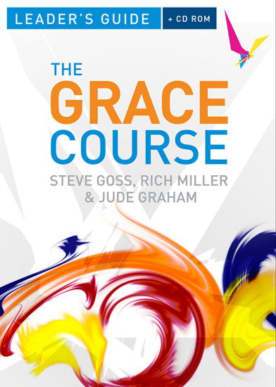 Grace Course, The - Leader's Guide