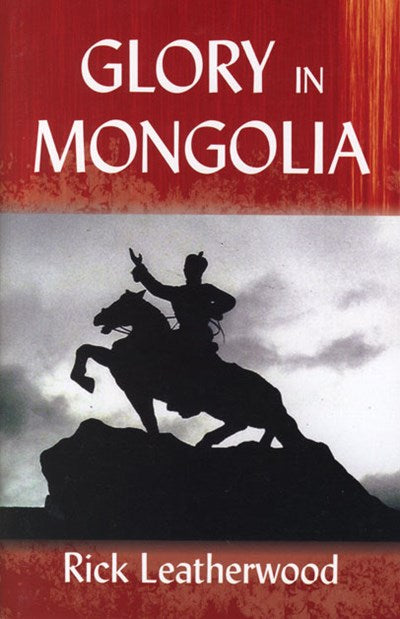 Glory in Mongolia