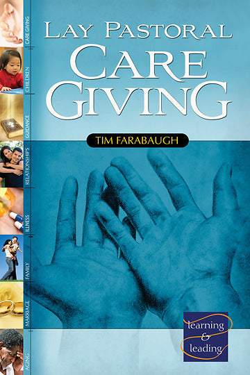 Lay Pastoral Care Giving