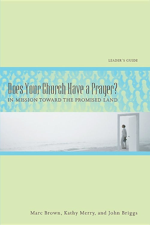 Does Your Church Have a Prayer?  Leaders Guide