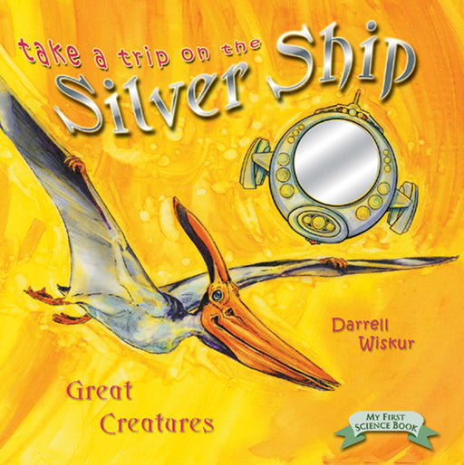 Take A Trip In The Silver Ship: Creatures