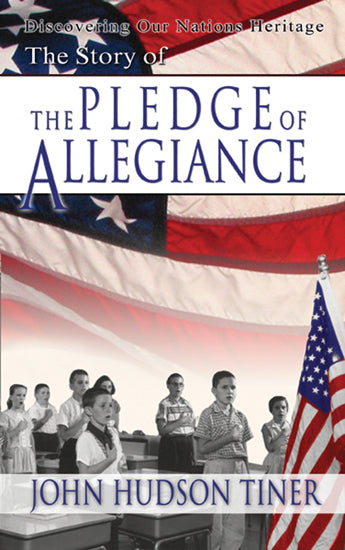"Story Of ""The Pledge Of Allegiance"", The"
