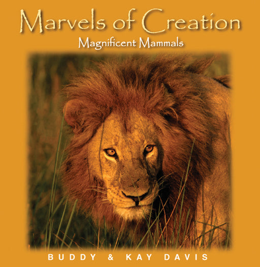 "Marvels Of Creation ""Magnificent Mammals"