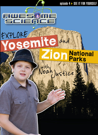 Explore Yosemite and Zion National Parks/Study Guide