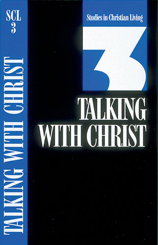 Talking with Christ