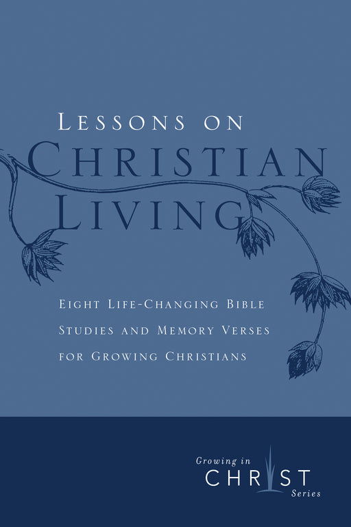 Lessons on Christian Living