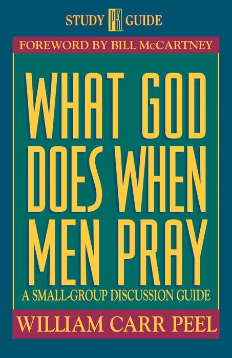What God Does When Men Pray