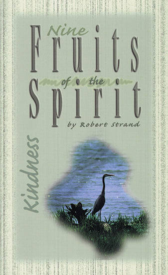 Nine Fruits Of The Spirit- Kindness
