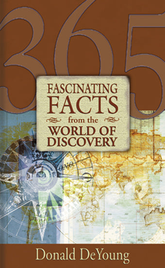 365 Fascinating Facts From The World Of Discovery