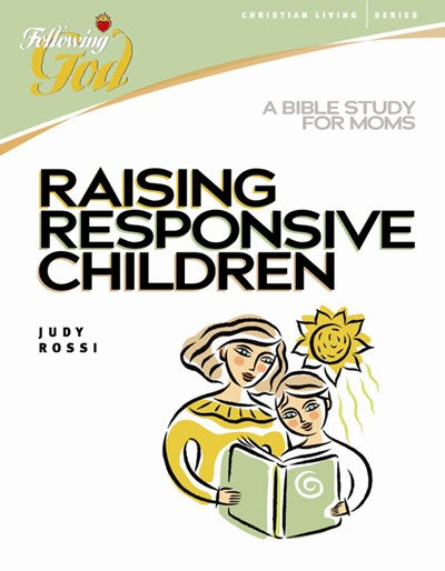 Raising Responsive Children