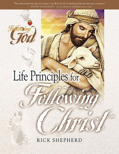 Life Principles for Following Christ