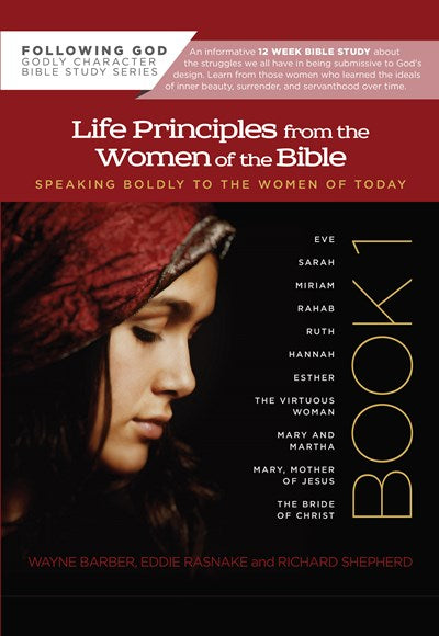 Life Principles from the Women of the Bible Book 1