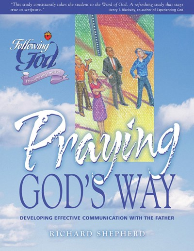 Life Principles for Praying God's Way