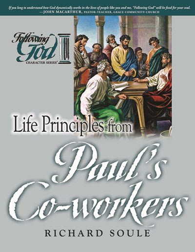 Life Principles from Paul's Co-workers