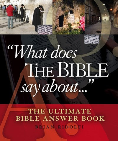 What Does the Bible Say About . . .