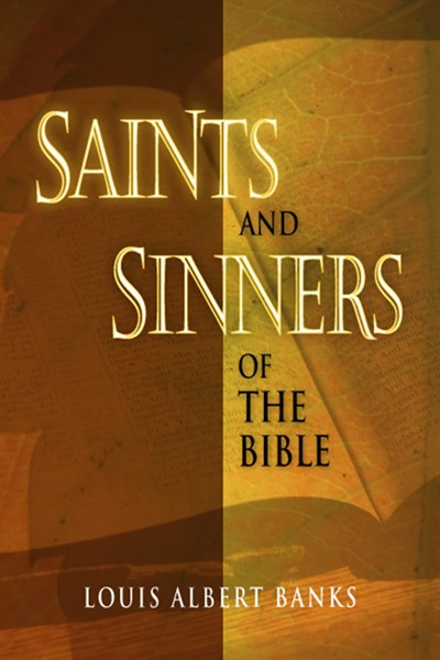 Saints and Sinners of the Bible