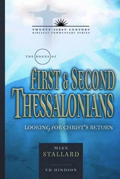 The Books of 1 and 2 Thessalonians