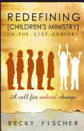 Redefining Children's Ministry in the 21st Century