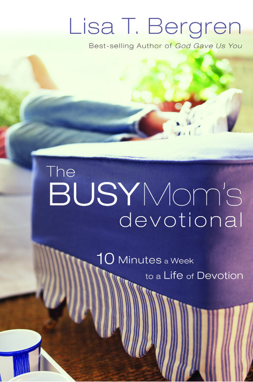 The Busy Mom's Devotional