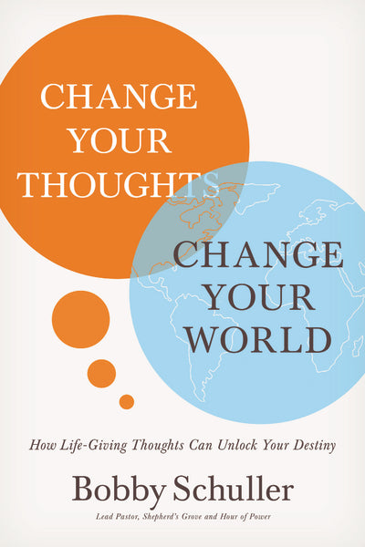 Change Your Thoughts, Change Your World