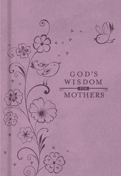God's Wisdom for Mothers