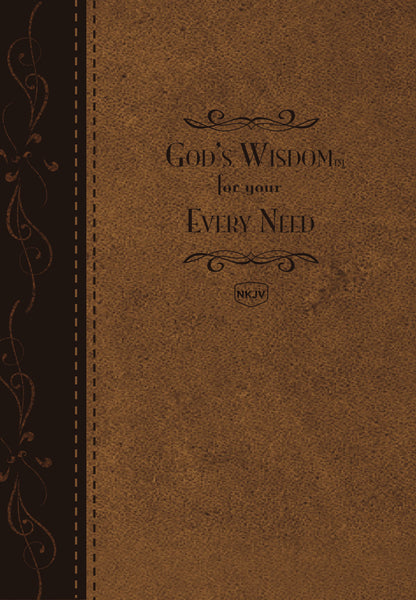 God's Wisdom For Your Every Need - Deluxe Edition