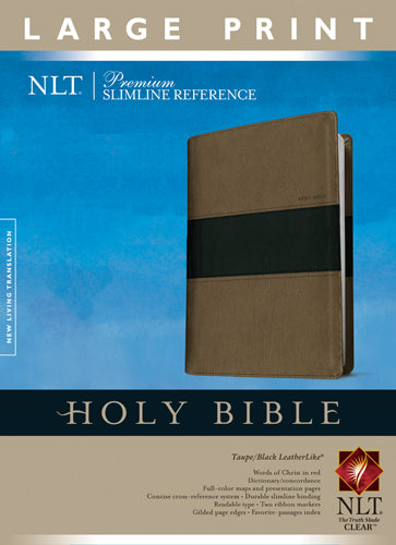 Premium Slimline Reference Bible NLT, Large Print, TuTone (LeatherLike, Taupe/Black)