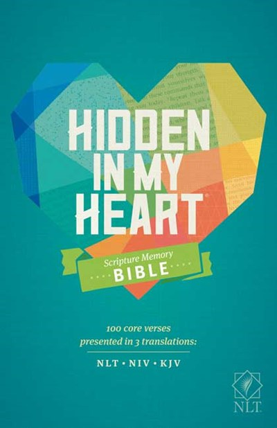 Hidden in My Heart Scripture Memory Bible NLT (Softcover)