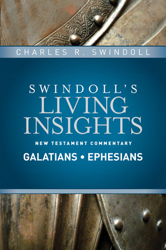 Insights on Galatians, Ephesians