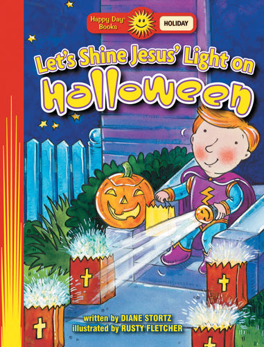 Let's Shine Jesus' Light on Halloween