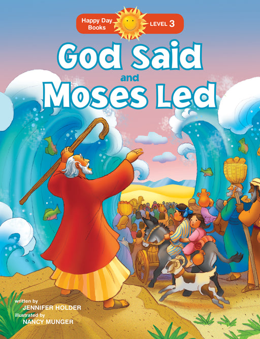 God Said and Moses Led
