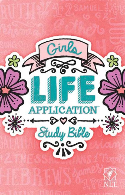 NLT Girls Life Application Study Bible (Softcover)