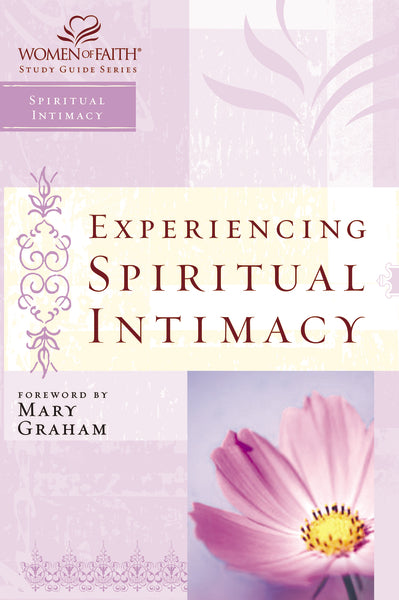 Experiencing Spiritual Intimacy