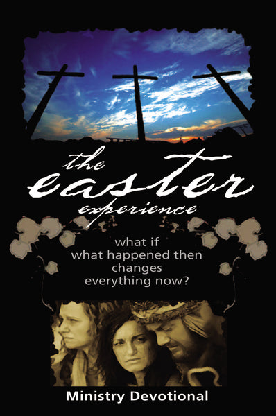 Easter Experience Ministry Devotional