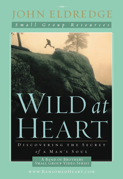 Wild at Heart: A Band of Brothers Small Group VIdeo Series