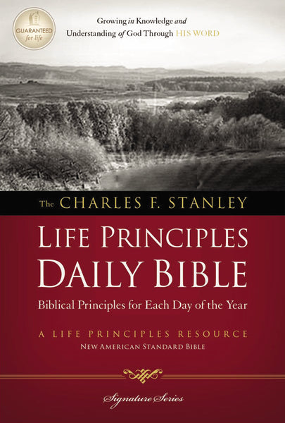 NASB, The Charles F. Stanley Life Principles Daily Bible, Paperback